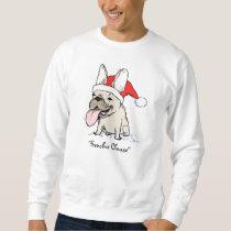 "French Bulldog ""Frenchie Clause"" Sweatshirt"