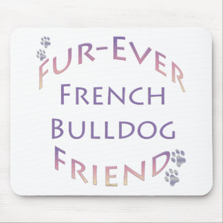 French Bulldog Furever Mouse Pad