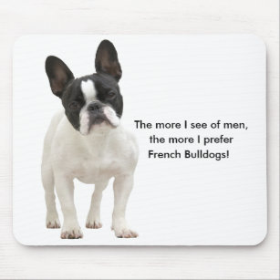 French bulldog humour funny mousepad, gift mouse pad
