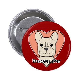 French Bulldog Lover Pinback Button