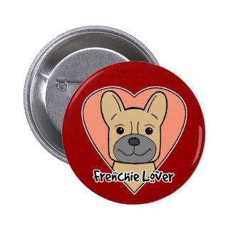 French Bulldog Lover Button
