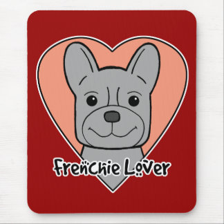 French Bulldog Lover Mouse Pad