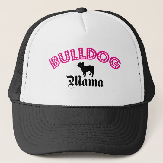 French Bulldog Mama Trucker Hat