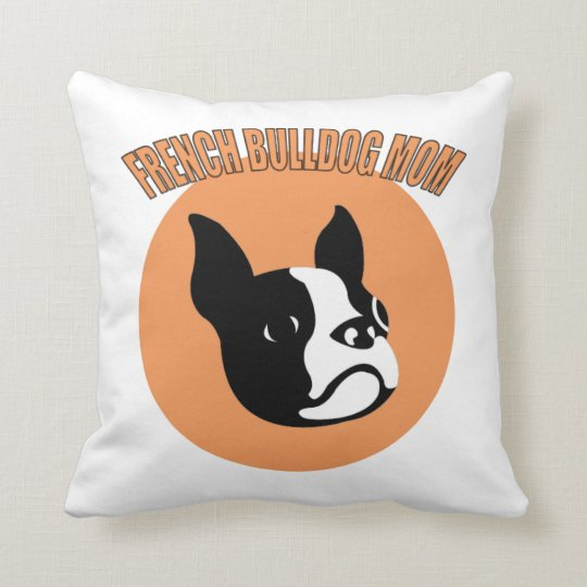 French Bulldog Mom Throw Pillow