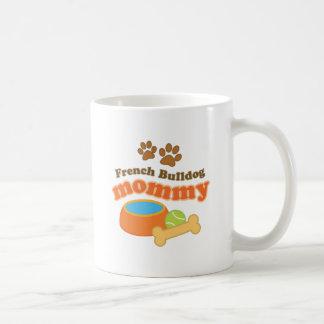 French Bulldog Mommy Dog Owner Gift Mug