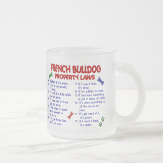 FRENCH BULLDOG Property Laws 2 Frosted Glass Coffee Mug