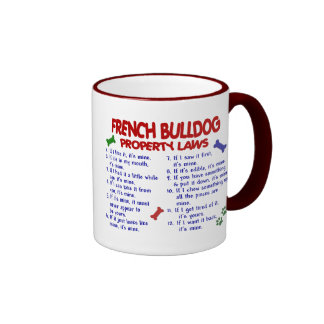 FRENCH BULLDOG Property Laws 2 Ringer Coffee Mug