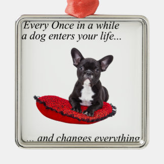 French Bulldog with heart and nice quote Metal Ornament