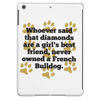 French Bulldogs Are A Girl's Best Friend iPad Air Case