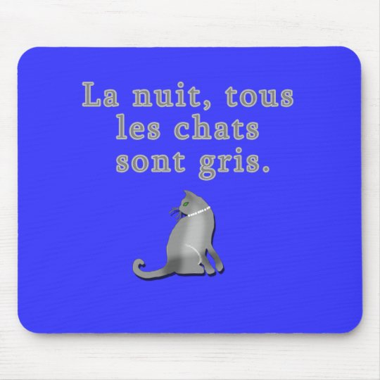 French Cats Saying Products Mouse Pad