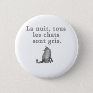 French Cats Saying Products Pinback Button