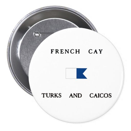 French Cay Turks and Caicos Alpha Dive Flag Pinback Button