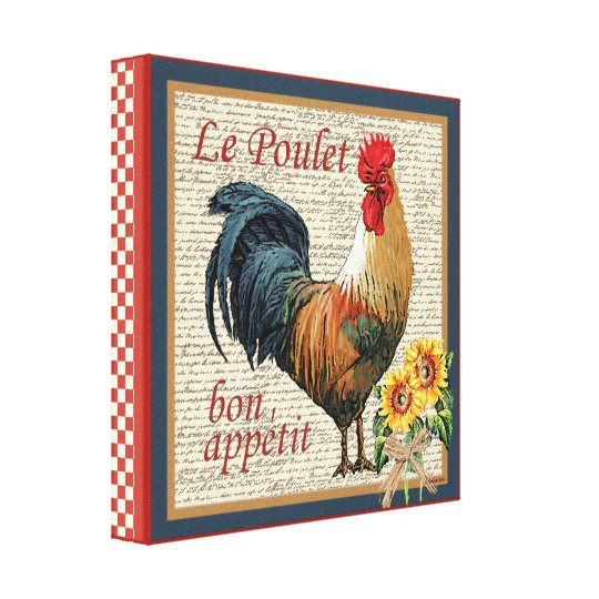 French Country Rooster Le Poulet And Bon Appetit Canvas