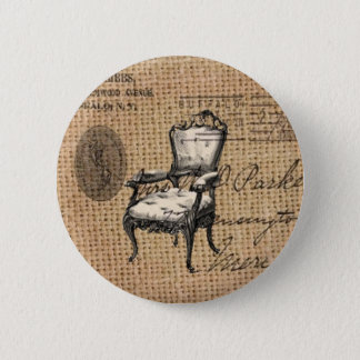 french country scripts burlap Paris rococo chair Pinback Button