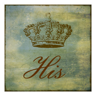 """French Crown Vintage Patina """"His & Hers"""" Poster"""