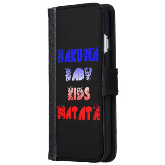French Flag Colors Baby Kids Hakuna Matata Wallet iPhone 6 Wallet Case