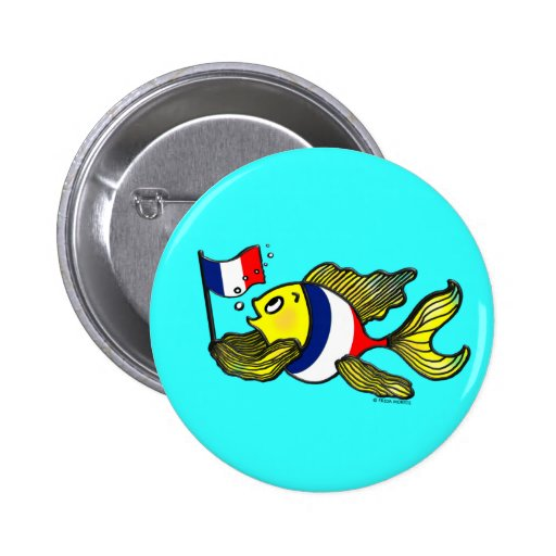 French Flag Fish funny cartoon Pinback Buttons