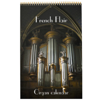 French Flair - Organs of France calendar