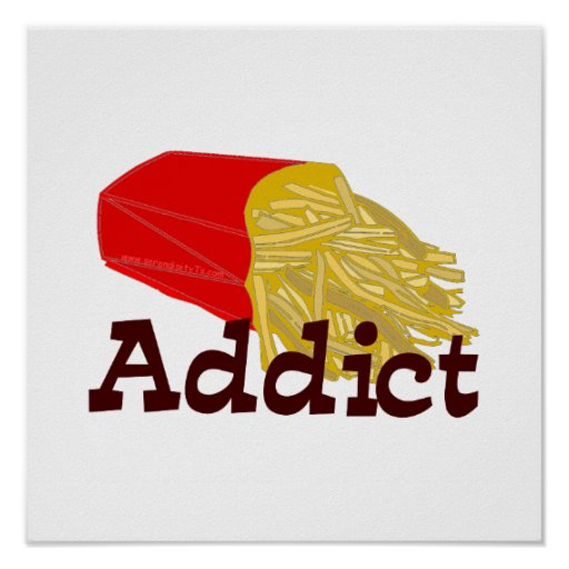 French Fry Addict Poster