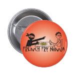 French Fry Ninja Pinback Button