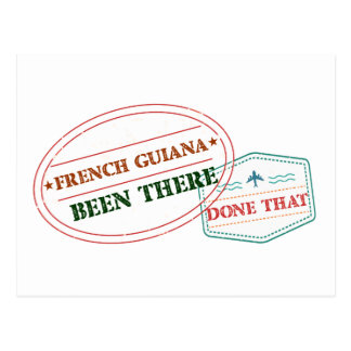 French Guiana Been There Done That Postcard