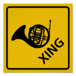 French Horn Crossing Highway Sign Poster
