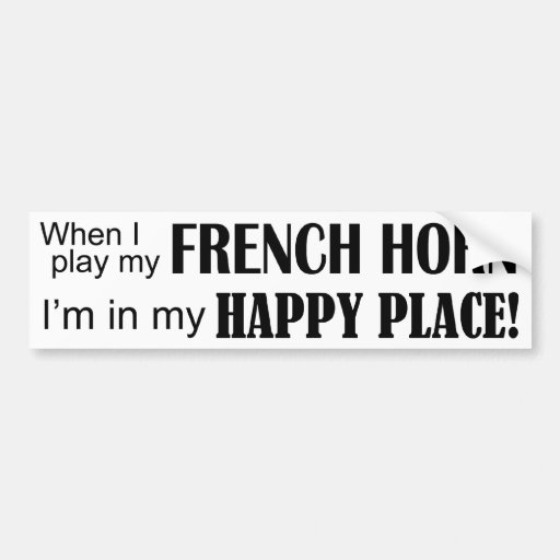 French Horn Happy Place Bumper Stickers