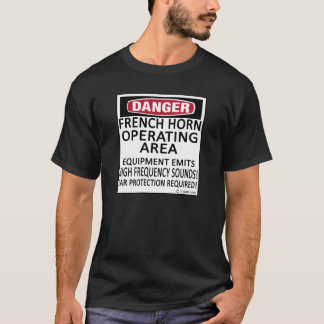 French Horn Operating Area T-Shirt