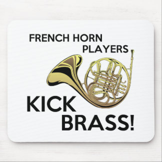 French Horn Players Kick Brass Mouse Pad