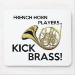French Horn Players Kick Brass Mousepads