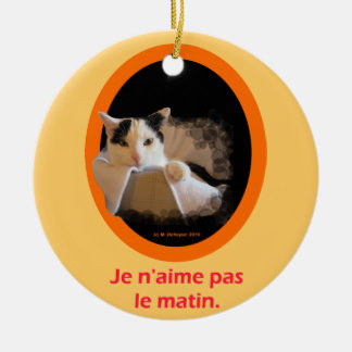 French - I don't like mornings Ornament