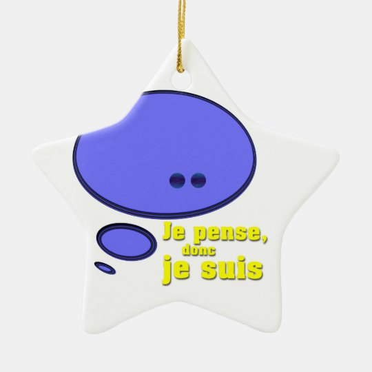 French I think therefore I am Ceramic Ornament