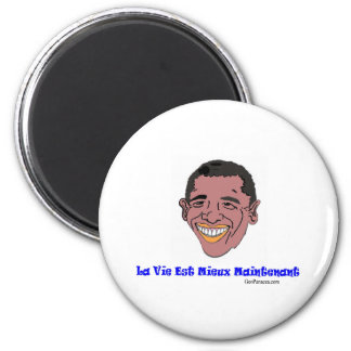 French Life's Better Now 2 Inch Round Magnet