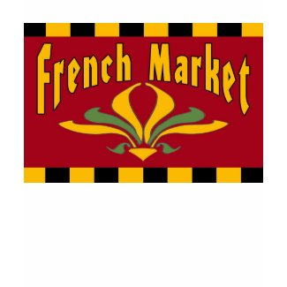 French Market Sign shirt