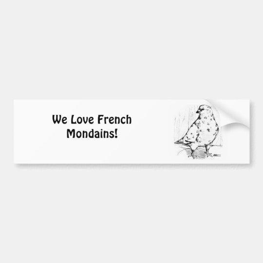 French Mondain Bumper Sticker