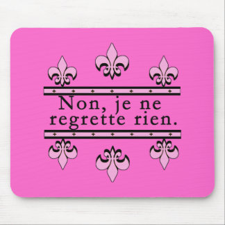 French No Regrets Products Mouse Pad