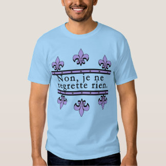 French No Regrets Products T-shirt