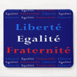 French Patriot Mousepad - Liberty, Equality...