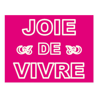 French phrase 'joie de vivre' joy of life living postcard