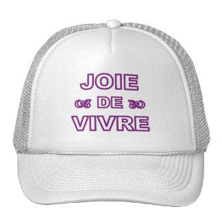 French phrase 'joie de vivre' joy of life living trucker hat