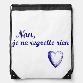 French phrase 'non je ne regrette rien' no regrets drawstring bag