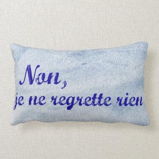 French phrase 'non je ne regrette rien' no regrets lumbar pillow