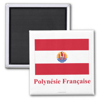 French Polynesia Flag with Name in French 2 Inch Square Magnet