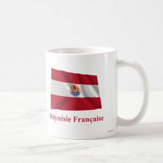French Polynesia Waving Flag with Name in French Coffee Mug