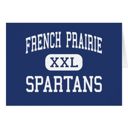 French Prairie Spartans Middle Woodburn Greeting Cards