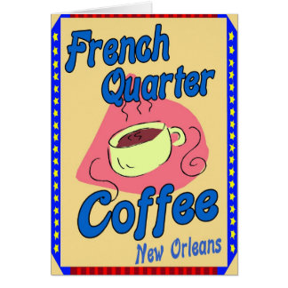 French Quarter Coffee Greeting Card