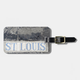 French Quarters St. Louis Streeet Luggage Tag