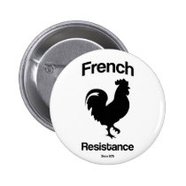 france, resistance, offensive, french, courage, rooster, motivational, french resistance, french connection, november, 2015, illustration, button, Button with custom graphic design