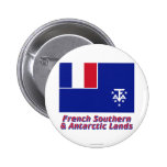French Southern and Antarctic Lands Flag with Name Pinback Buttons