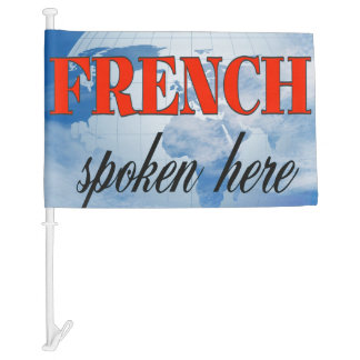 French spoken here cloudy earth car flag